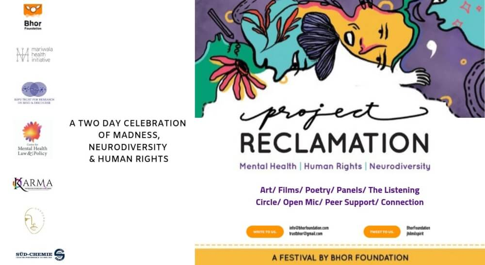 Project Reclamation mental health human rights neurodiversity madness Bhor Foundation Creative