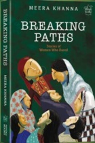 Breaking Paths Stories Women Who Dared Book Cover