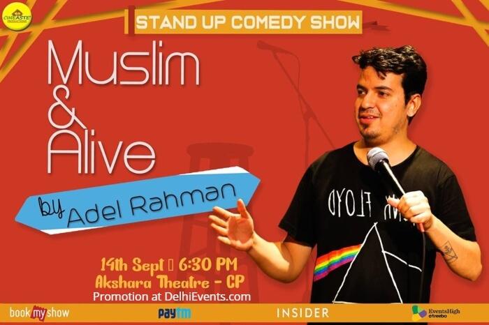 Muslim Standup Comedy Adel Rahman Akshara Theatre Baba Kharak Singh Marg Creative