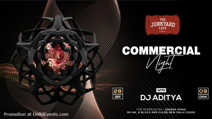 Commercial Night Ft DJ Aditya Junkyard Cafe CP Creative