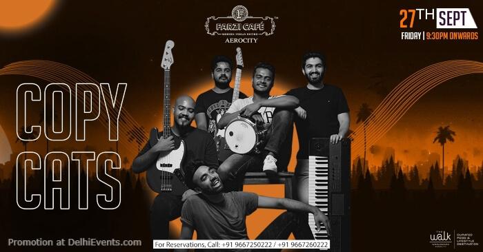 Copycats band Farzi Cafe Aerocity Creative