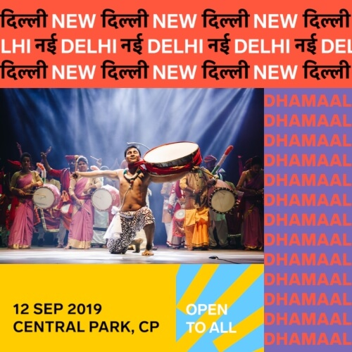Dhamaal Delhi Curtain Raiser Serendipity Arts Festival 2019  Central Park CP Creative