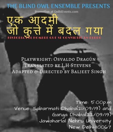 Ek Aadmi Jo Kutte Mein Badal Gaya Play JNU New Mehrauli Road Creative