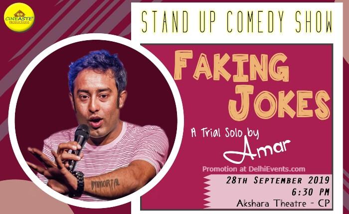 Faking Jokes Standup Comedy Amar aka AmarVaani Akshara Theatre Baba Kharak Singh Marg Creative