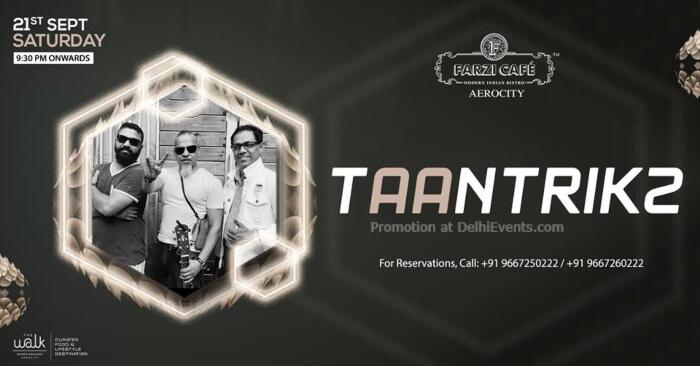 Farzified Saturday Night Taantrikz! Farzi Cafe Aerocity Creative