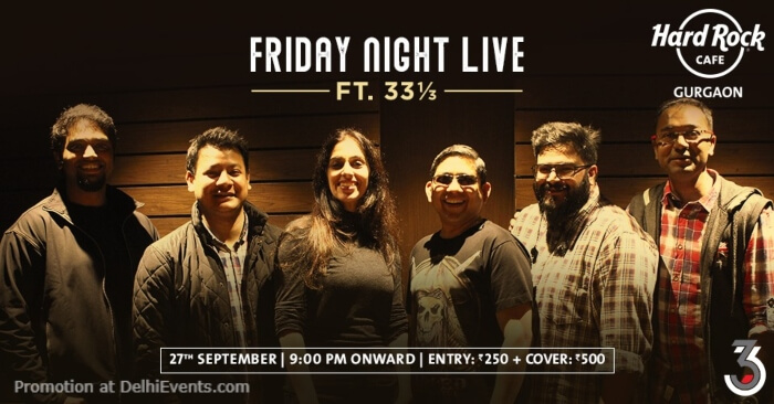 Friday Night Live 33 1 3 Hard Rock Cafe Gurugram Creative