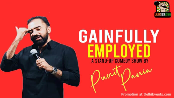 Gainfully Employed Standup Comedy Punit Pania Laughter Nation Creative