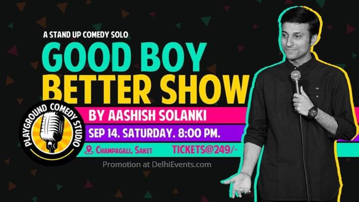 Good Boy Better Show Standup Comedy Aashish Solanki Playground Comedy Studio Saket Creative