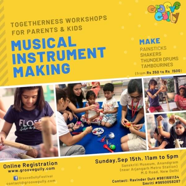 Musical Instrument Making Workshop Parents Kids Groove Gully Sanskriti Kendra Creative