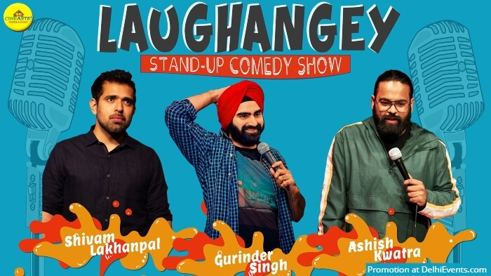 Laughangey Standup Comedy Shivam Gurinder Ashish Akshara Theatre Baba Kharak Singh Marg Creative