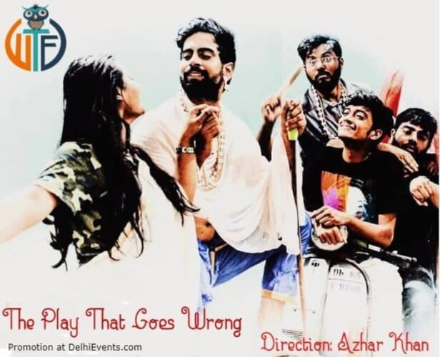 Play that Goes Wrong Comedy Play LTG Auditorium Mandi House Creative