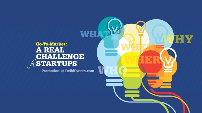 Master Class GoToMarket  Real Challenge Startups American Center Kasturba Gandhi Marg Creative
