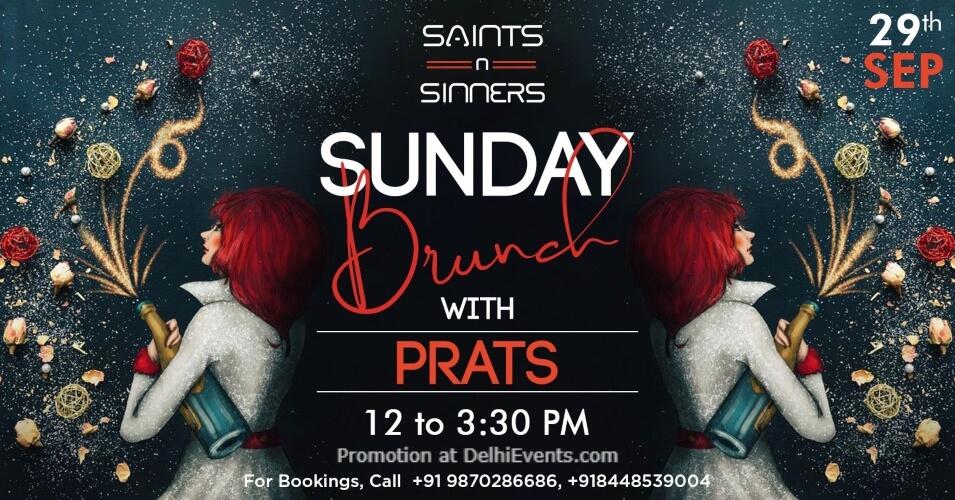 Sunday Brunch Prats Saints Sinners Gurugram Creative