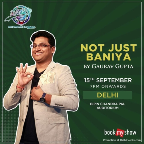 Not Just Baniya Standup Comedy Gaurav Gupta Bipin Chandra Pal Auditorium Chittaranjan Park Creative