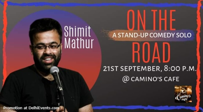 On Road Standup Comedy Shimit Mathur Caminos Cafe Gurugram Creative