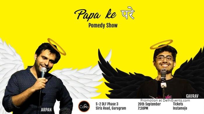 Papa Ke Pare Pomedy Show Arpan Khosla Gaurav Arora Creative