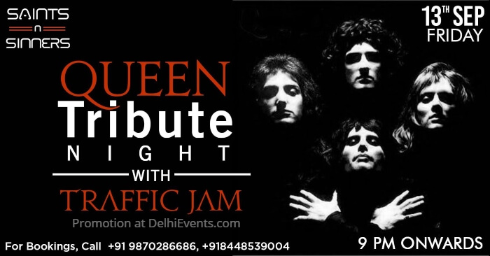 Queen Tribute Night Traffic Jam Saints Sinners Gurugram Creative