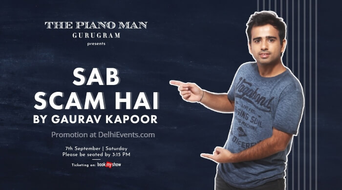 Sab Scam Hai Standup comic act English Gaurav Kapoor Piano Man Creative