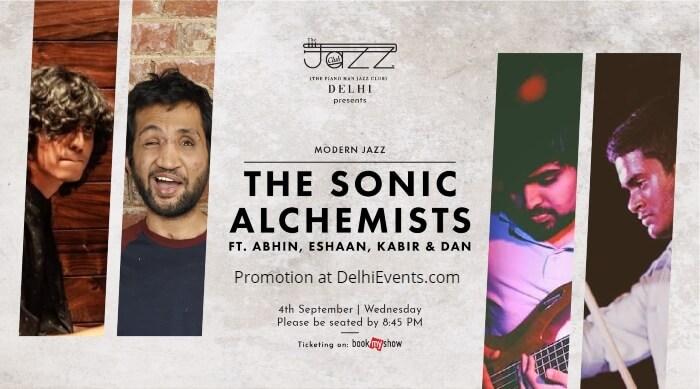 Sonic Alchemists Abhin Eshaan Danek Aditya Piano Man Jazz Club Creative