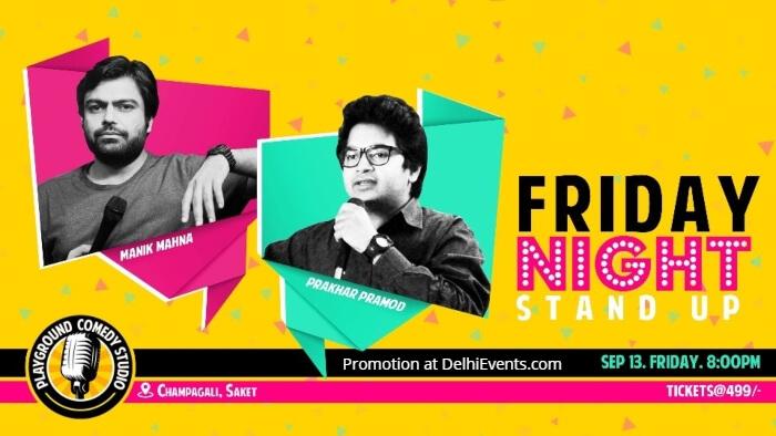 Standup Comedy Manik Mahna Prakhar Pramod Playground Comedy Studio Saket Creative