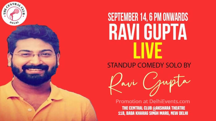 Standup Comedy Ravi Gupta Akshara Theatre Baba Kharak Singh Marg Creative