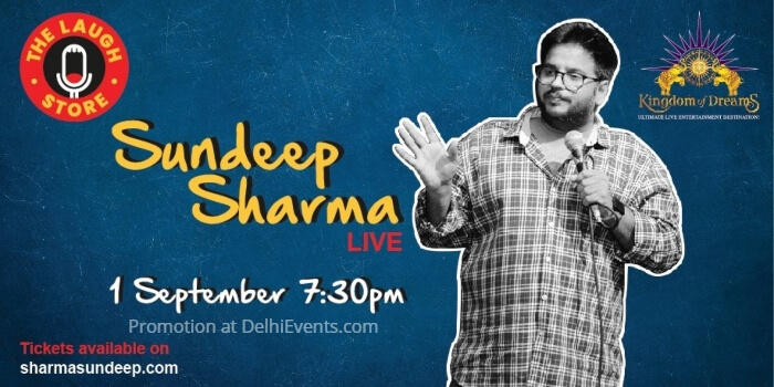 Standup Sundeep Sharma Kingdom Dreams Creative