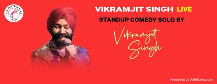 StandUp Comedy Vikramjit Singh Akshara Theatre Baba Kharak Singh Marg Creative