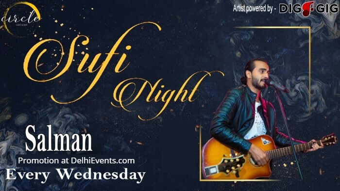 Sufi Night Salman DigaGig Circle Cafe Bar Creative