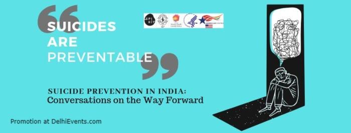 Suicide Prevention India Conversations Way Forward American Center Kasturba Gandhi Marg Creative