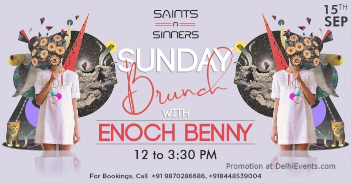 Sunday Brunch Enoch Benny Saints Sinners Gurugram Creative