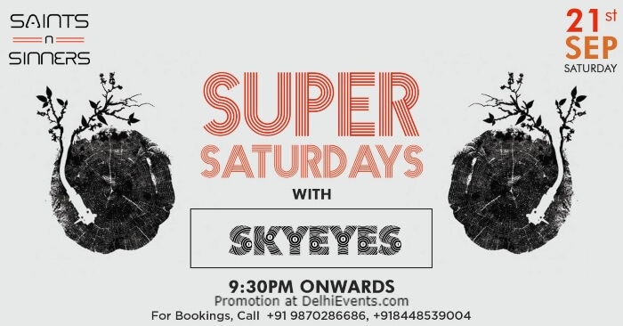 Super Saturdays SkyEyes Saints N Sinners Gurugram Creative