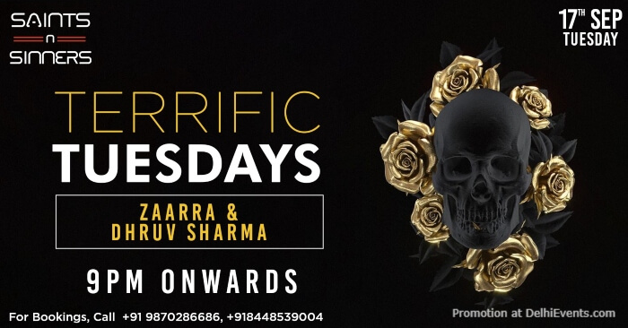 Terrific Tuesdays Zaarra Dhruv Sharma Saints N Sinners Gurugram Creative