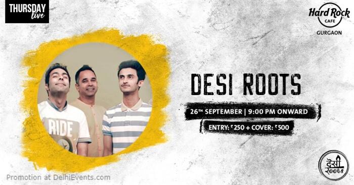 Thursday Live Desi Roots Hard Rock Cafe Gurugram Creative