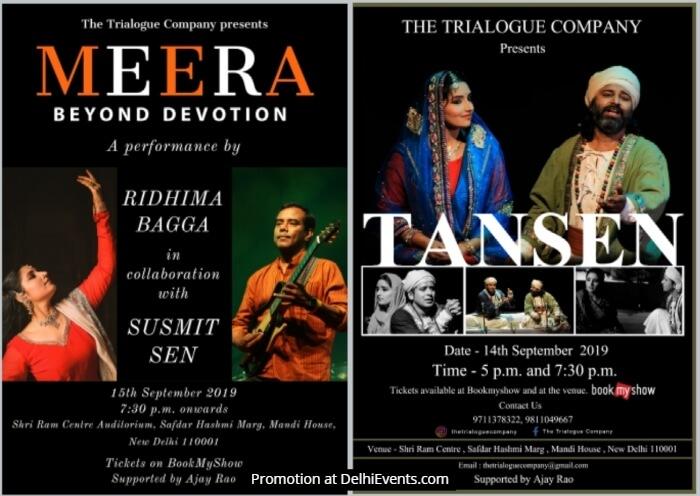 Trialogue Company Tansen Meera Plays Shri Ram Centre Mandi House Creative