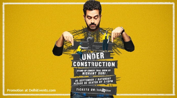 Under Construction Standup Comedy Nishant Suri Piano Man Gurugram Creative