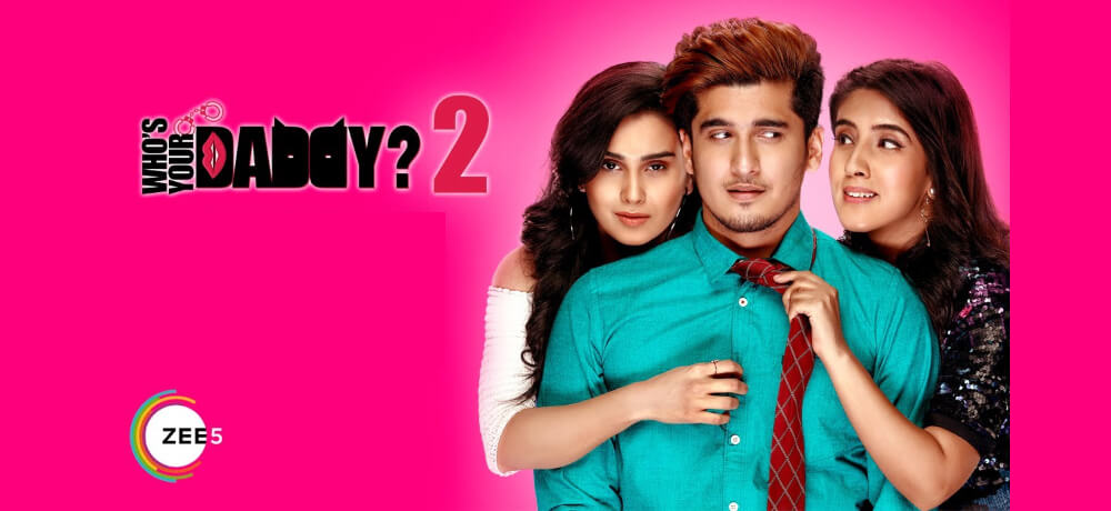 Whos Your Daddy Bhavin Bhanushali Zee5 Creative