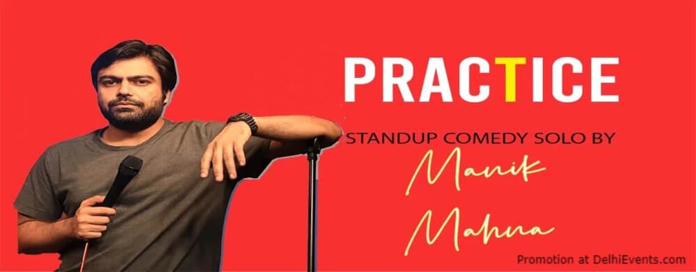 Practice Standup Comedy Manik Mahna Akshara Theatre Baba Kharak Singh Marg Creative