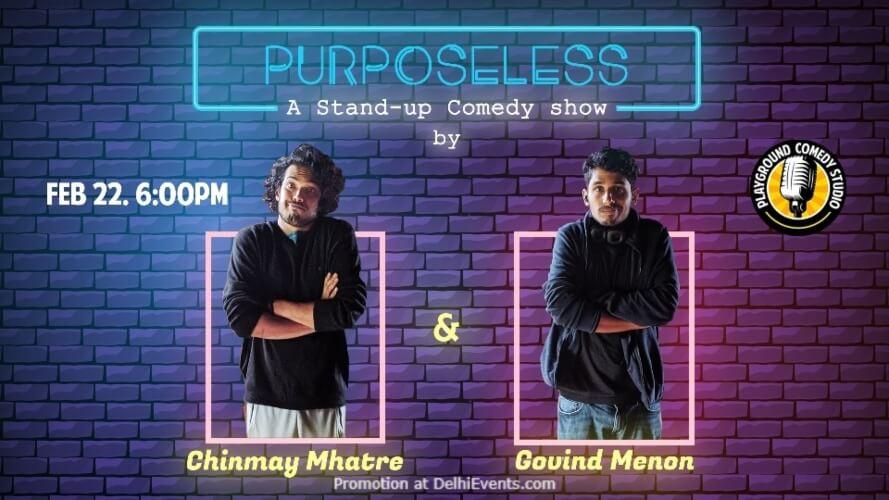Purposeless Standup Comedy Chinmay Govind Playground Studio Saket Creative
