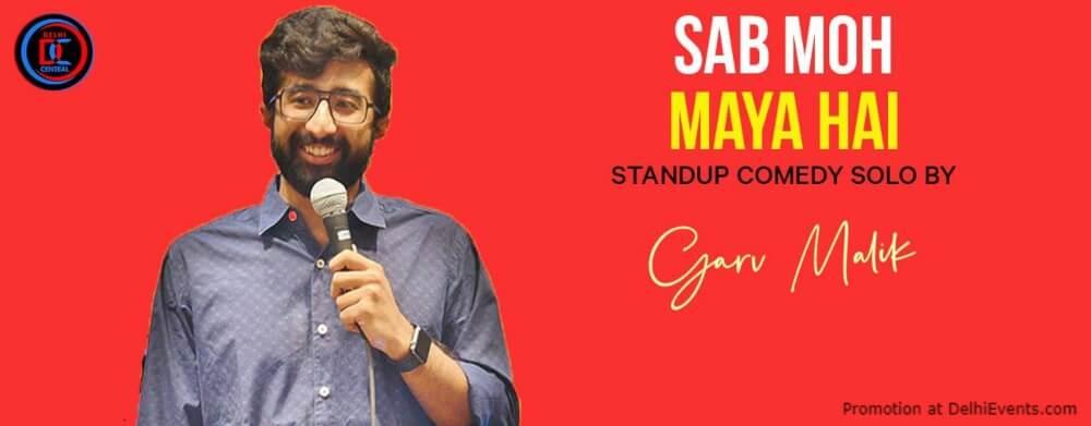 Sab Moh Maaya Hai Standup Comedy Garv Malik Dribble Cafe Gurugram Creative