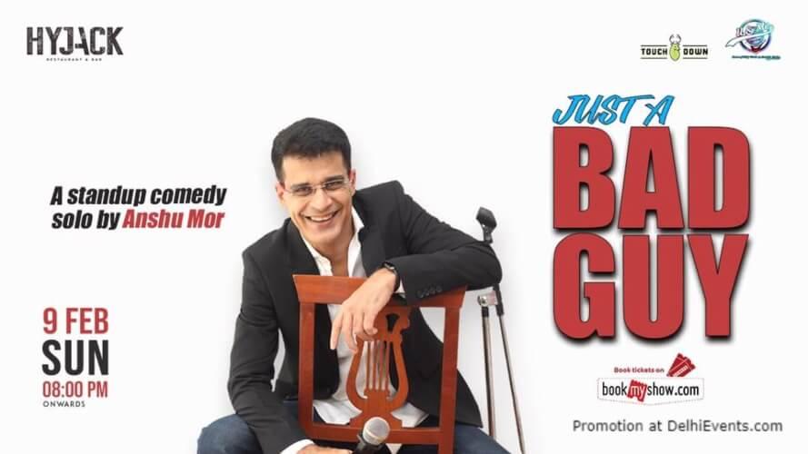 Just Bad Guy Standup Comedy Anshu Mor Hyjack Restaurant Bar Safdarjung Enclave Creative