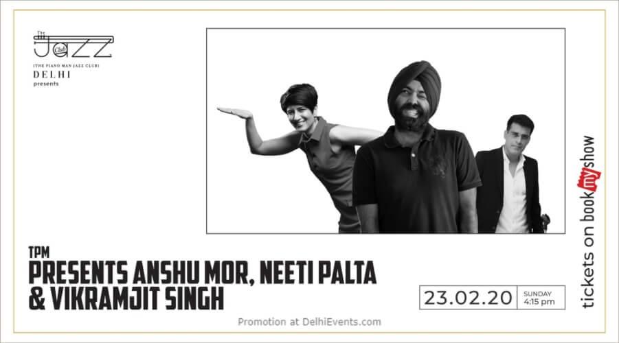 Standup Comedy Show Anshu Mor Neeti Palta Vikramjit Singh Piano Man Jazz Club Safdarjung Enclave Creative