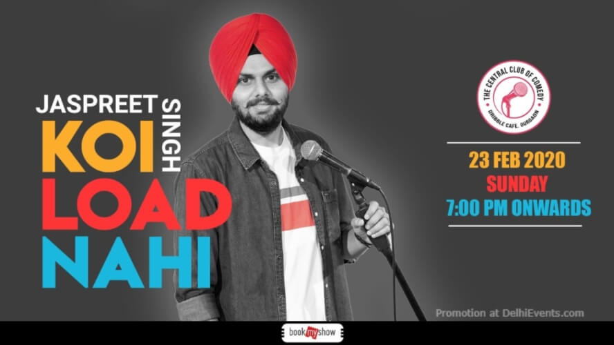 Koi Load Nahi Standup Comedy Jaspreet Singh Dribble Cafe Gurugram Creative