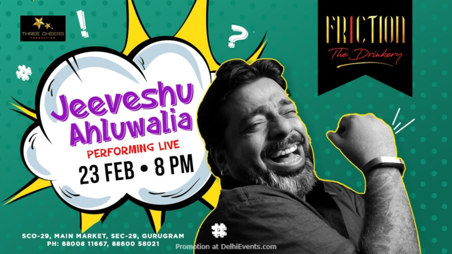 Standup Comedy Jeeveshu Ahluwalia Friction Drinkery Gurugram Creative