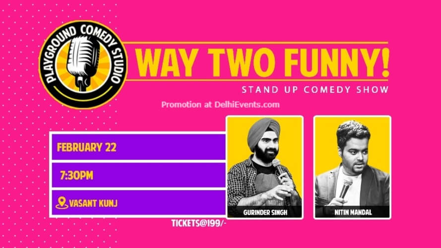 Way Two Funny Standup Comedy Show Nitin Gurinder 71 Maliks Vasant Kunj Creative