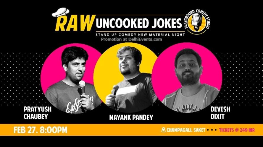 RAWUncooked Jokes Standup Comedy Pratyush Devesh Mayank Playground Studio Saket Creative