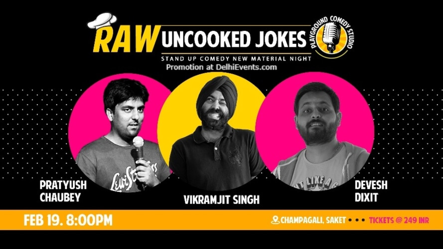 RAWUncooked Jokes Standup Comedy Pratyush Devesh Vikramjit Playground Studio Saket Creative