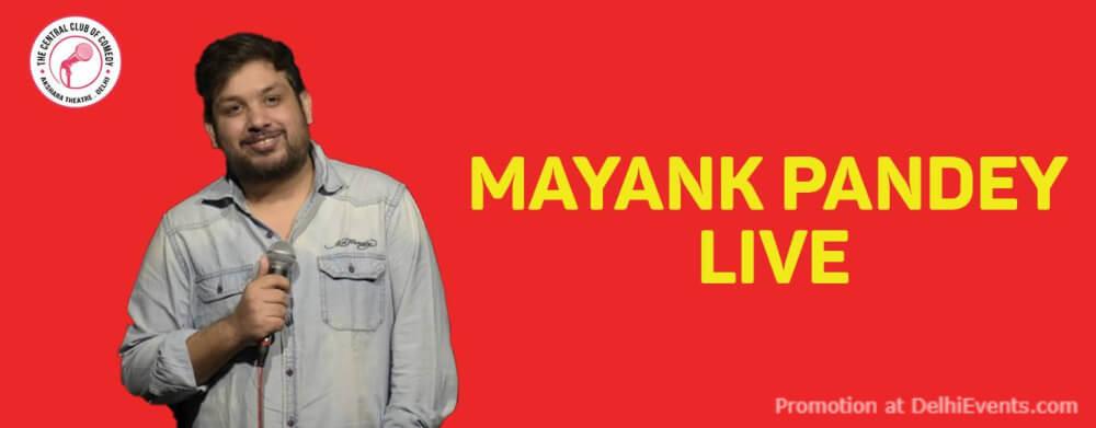 Standup Comedy Show Mayank Pandey Akshara Theatre Baba Kharak Singh Marg Creative