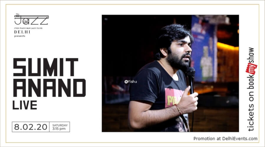 Standup Comedy Sumit Anand Piano Man Jazz Club Safdarjung Enclave Creative