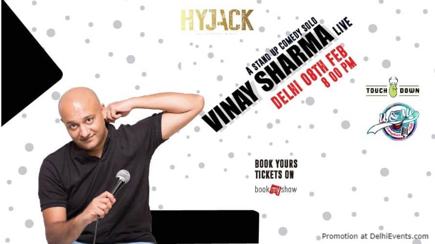 Standup Comedy show Vinay Sharma Hyjack Restaurant Bar Safdarjung Enclave Creative