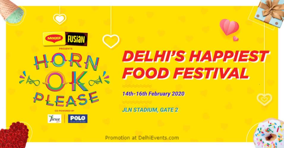 Horn OK Please Delhis Happiest Food Festival Jawaharlal Nehru Stadium Creative